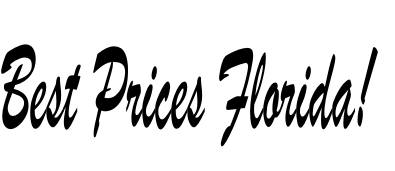 Best Prices Florida!